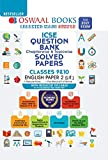 Oswaal ICSE Question Bank Chapterwise & Topicwise Solved Papers, English Paper - 2, Class 10 (Reduced Syllabus) (For…