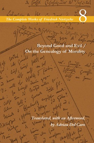 Beyond Good and Evil / On the Genealogy of Morality: Volume 8 (The Complete Works of Friedrich Nietzsch) por Friedrich Nietzsche