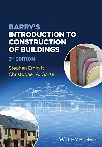 Barry's Advanced Construction of Buildings by Emmitt, Stephen, Gorse, Christopher A. (2014) Paperback