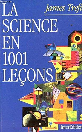 La science en 1001 leçons par James Trefil