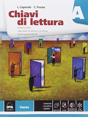 Chiavi di lettura. Vol. A-B. Per le Scuole superiori. Con e-book. Con espansione online