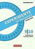 Experimente für Mathematik Klasse 9/10: Lehrplanthemen mal anders angehen. Kopiervorlagen - Ricardo John