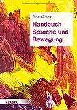Handbuch Sprache und Bewegung: Alltagsintegrierte Sprachbildung in der Kita
