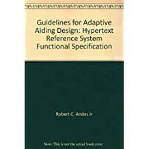 Guidelines for Adaptive Aiding Design: Hypertext Reference System Functional Specification