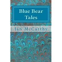 Blue Bear Tales (Rainbow Tales Book 5)