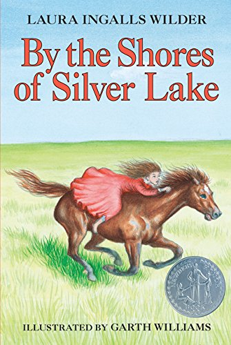 By the Shores of Silver Lake (Little House-the Laura Years) por Laura Ingalls Wilder