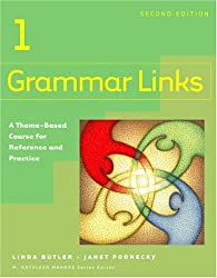 Grammar Links: A Theme-Based Course For Reference And Practice: Level 1