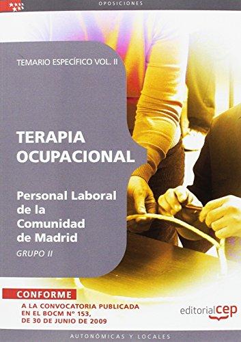 Terapia Ocupacional Grupo II Personal Laboral de la Comunidad de Madrid. Temario Vol. II. (Colección 1473) por VV.AA.
