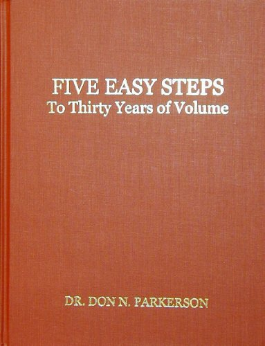 Title: Five Easy Steps to Thirty Years of Volume
