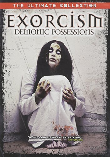 EXORCISM: DEMON POSSESSIONS