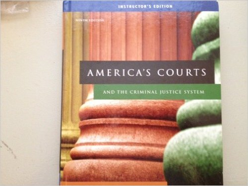 America's Courts and Criminal Justice System