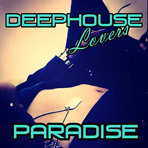 Paradise (Deep Sunset Mix) (Mix House Deep)
