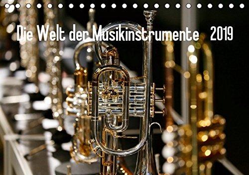 Die Welt der Musikinstrumente (Tischkalender 2019 DIN A5 quer): Bilder von verschiedenen...