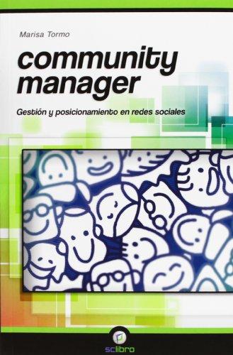 Community Manager. Gestión y posicionamiento en redes sociales (Informatica (scl))
