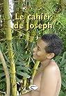 Le Cahier de Joseph par Viala