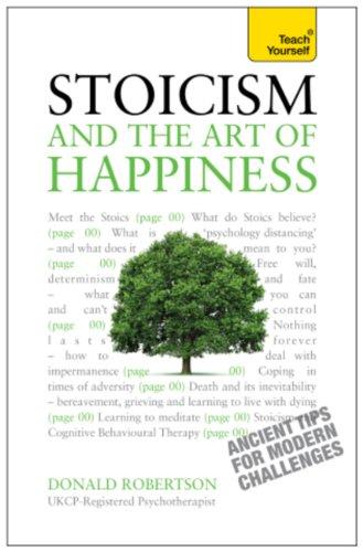 Stoicism and the Art of Happiness: Teach Yourself - Ancient tips for modern challenges (English Edition)