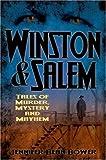 Winston & Salem:: Tales of Murder, Mystery and Mayhem (Murder & Mayhem) by Jennifer Bean Bower (2007-10-23)