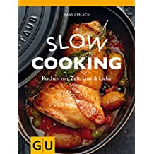 Slow Cooking (GU Themenkochbuch)