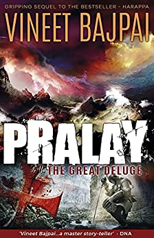 Pralay: The Great Deluge (Harappa) (Harappa Series) by [Bajpai, Vineet]