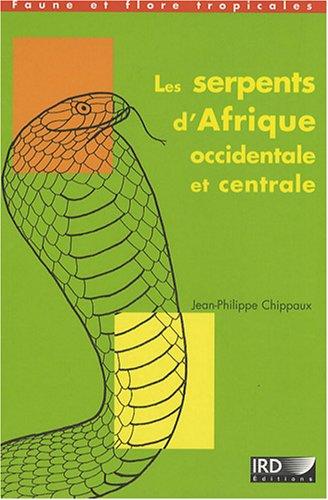 Les serpents d'Afrique occidentale et centrale