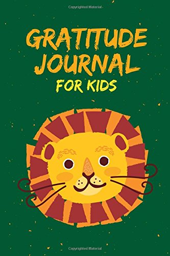 Gratitude Journal for Kids: Daily and Nightly Writing Prompts, Lion Green por Arnie Lightning