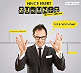 Vince Ebert ´Zukunft is the future´ bestellen bei Amazon.de