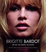 Brigitte Bardot: The Life, the Legend, the Movies by Ginette Vincendeau (6-Nov-2014) Hardcover