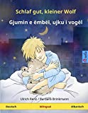 Schlaf gut, kleiner Wolf - Gjumin e ëmbël, ujku i vogël (Deutsch - Albanisch): Zweisprachiges Kinderbuch, ab 2-4 Jahren (Sefa Bilinguale Bilderbücher, Band 5)