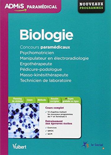 Biologie - Concours Psychomotricien - Manipulateur en électroradiologie - Ergothérapeute - Pédicure-podologue - Masso-kinésithérapeute - Technicien de laboratoire - Nouveaux programmes