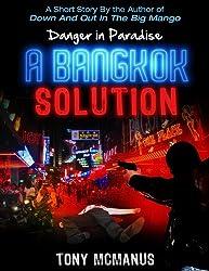 A Bangkok Solution (A Danger in Paradise Short Story)