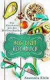 HCG Diät Rezepte zum Abnehmen: Das Abnehmen mit der Stoffwechselkur