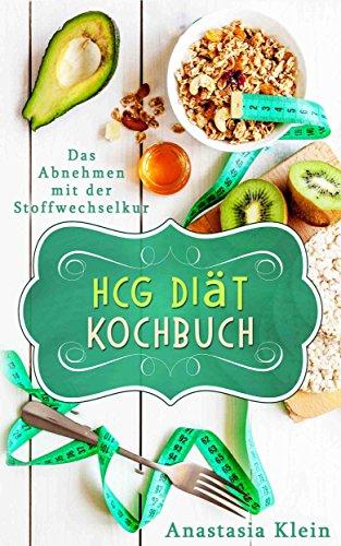 Hcg Diat Rezepte Zum Abnehmen Das Abnehmen Mit Der Stoffwechselkur