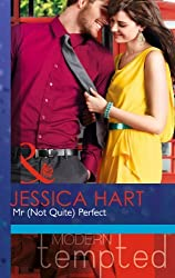 Mr (Not Quite) Perfect (Mills & Boon Modern Tempted) by Jessica Hart (2013-12-20)