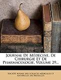 Image de Journal de Medecine, de Chirurgie Et de Pharmacologie, Volume 29...