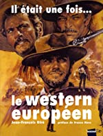 Il était une fois. le western européen - 1901-2008 de Jean-François Giré