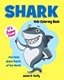 Shark Kids Coloring Book +Fun Facts about Sharks of the World: Children Activity Book for Boys & Girls Age 3-8, with 30 Super Fun Coloring Pages of ... Volume 8 (Gifted Kids Coloring Animals)