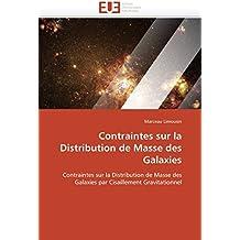 Contraintes sur la Distribution de Masse des Galaxies: Contraintes sur la Distribution de Masse des Galaxies par Cisaillement Gravitationnel (Omn.Univ.Europ.)