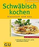 Schwäbisch Kochen klassisch und neu