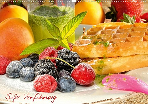 Süße Verführung (Posterbuch DIN A2 quer): Food Lebensart Posterbuch, 14 Seiten (CALVENDO Lifestyle) [Taschenbuch] [Apr 18, 2013] Steiner, Carmen