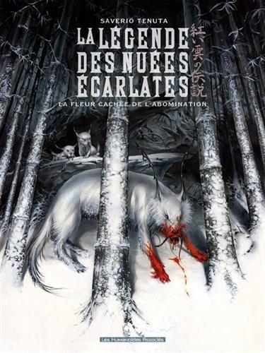 La légende des nuées écarlates T04: La Fleur cachée de l'abomination