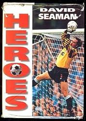 HEROES: DAVID SEAMAN.