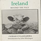 Ireland: Beyond the Pale: A Photo-Essay