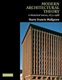Modern Architectural Theory: A Historical Survey, 1673–1968