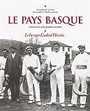 Le Pays Basque à travers la carte postale ancienne