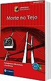Morte no Tejo: Portugiesisch A1 (Compact Lernkrimi - Kurzkrimis)