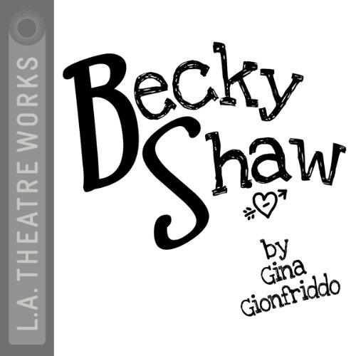 Becky Shaw  Audiolibri