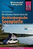 Reise Know-How Wohnmobil-Tourguide Mecklenburgische Seenplatte: Die schönsten Routen - Sylke Liehr, Achim Rümmler