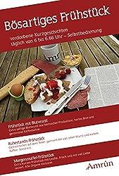 Frühstücksanthologie 1: Bösartiges Frühstück (Frühstück-Anthologie)