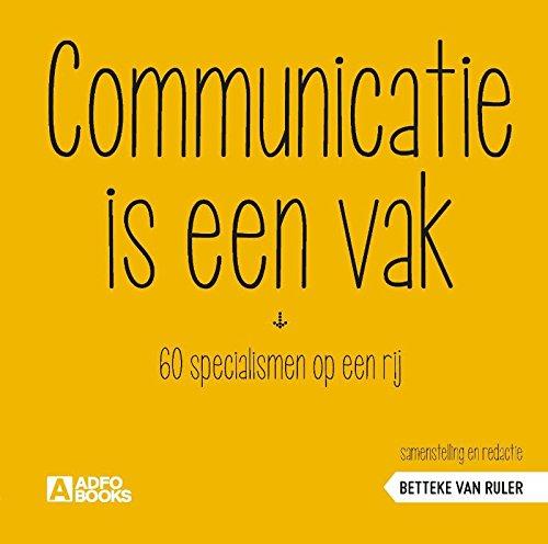 Communicatie is een vak: 60 specialismen op een rij