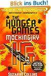 The Hunger Games 3. Mockingjay (Hunge...